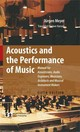 Acoustics And The Performance Of Music - Meyer, Jürgen - ISBN: 9780387095165