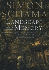 Landscape And Memory - Schama, Simon - ISBN: 9780679735120
